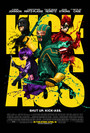 Cartel de Kick-Ass. Listo para machacar