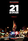 Cartel de 21 and Over