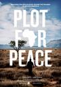 Cartel de Plot for Peace