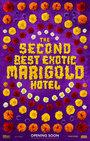 Cartel de El nuevo exótico hotel Marigold