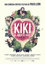Cartel de Kiki, el amor se hace